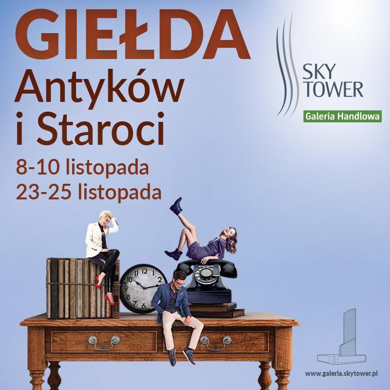 Listopadowa Giełda Antyków iStaroci wSky Tower