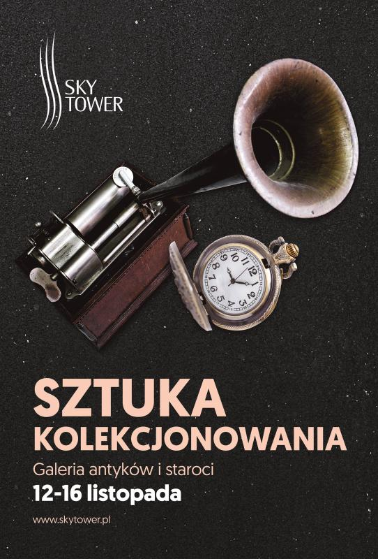 Przedświąteczna edycja Sztuki Kolekcjonowania – Galerii Antyków iStaroci wSky Tower