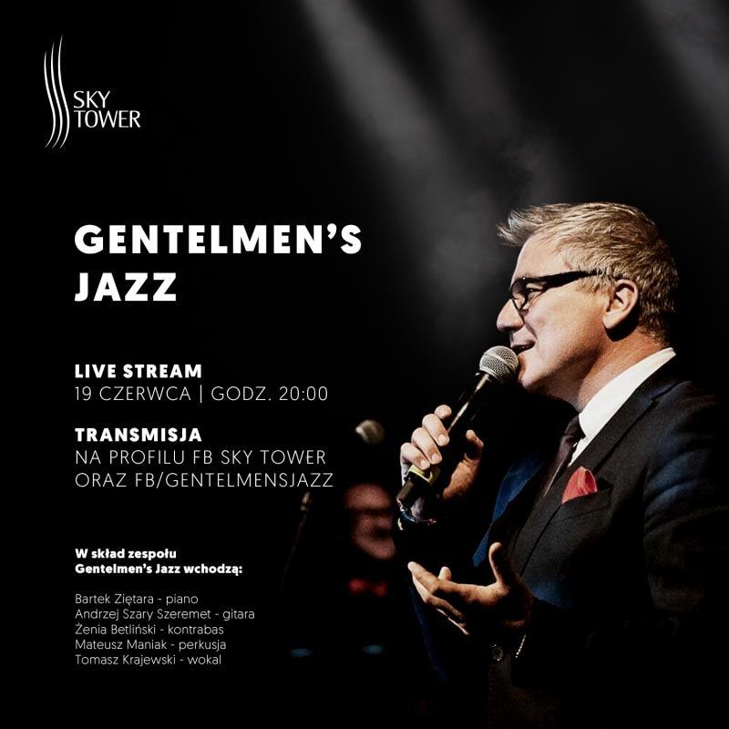 Gentelmen's Jazz wSky Tower, czyli koncert wmęskim stylu